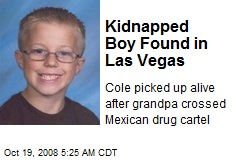 Kidnapped Boy Found in Las Vegas
