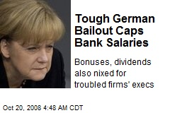 Tough German Bailout Caps Bank Salaries