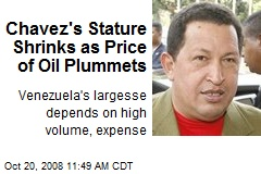 Chavez's Stature Shrinks as Price of Oil Plummets