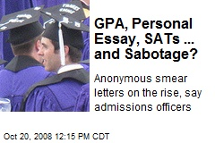 GPA, Personal Essay, SATs ... and Sabotage?