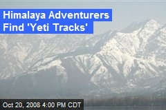 Himalaya Adventurers Find 'Yeti Tracks'