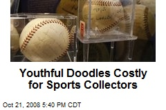 Youthful Doodles Costly for Sports Collectors