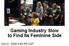 Gaming Industry Slow to Find Its Feminine Side