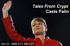 Tales From Crypt Casts Palin