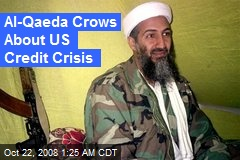 Al-Qaeda Crows About US Credit Crisis