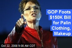 GOP Foots $150K Bill for Palin Clothing, Makeup