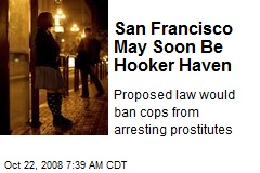 San Francisco May Soon Be Hooker Haven