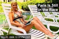 Paris Is Still in the Race