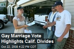 Gay Marriage Vote Highlights Calif. Divides