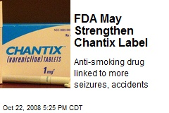FDA May Strengthen Chantix Label