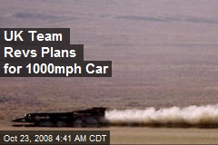 UK Team Revs Plans for 1000mph Car