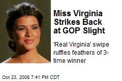 Miss Virginia Strikes Back at GOP Slight