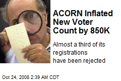 ACORN Inflated New Voter Count by 850K