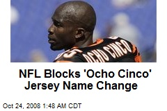 NFL Blocks 'Ocho Cinco' Jersey Name Change