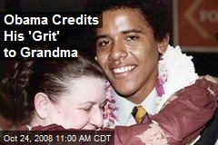 Obama Credits His 'Grit' to Grandma