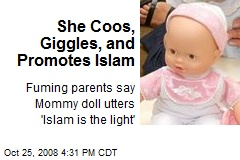 She Coos, Giggles, and Promotes Islam