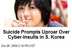 Suicide Prompts Uproar Over Cyber-Insults in S. Korea