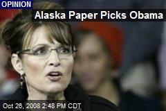 Alaska Paper Picks Obama