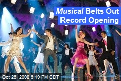 Musical Belts Out Record Opening