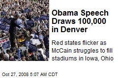 Obama Speech Draws 100,000 in Denver