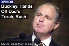 Buckley: Hands Off Dad's Torch, Rush