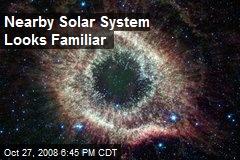 Nearby Solar System Looks Familiar
