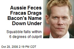 Aussie Feces Fracas Drags Bacon's Name Down Under