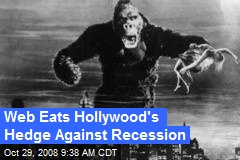 Web Eats Hollywood's Hedge Against Recession