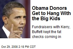 Obama Donors Get to Hang With the Big Kids
