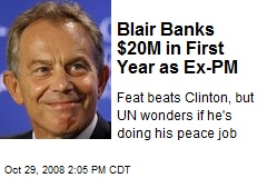 Blair Banks $20M in First Year as Ex-PM
