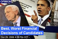 Best, Worst Financial Decisions of Candidates