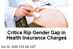 Critics Rip Gender Gap in Health Insurance Charges