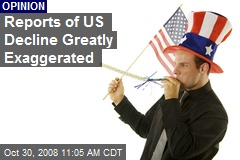 Reports of US Decline Greatly Exaggerated