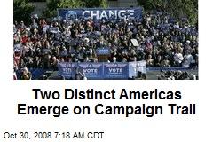 Two Distinct Americas Emerge on Campaign Trail