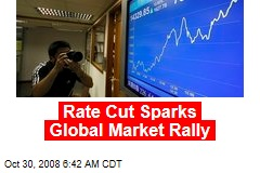 Rate Cut Sparks Global Market Rally