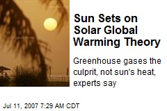 Sun Sets on Solar Global Warming Theory
