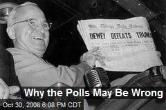 Why the Polls May Be Wrong