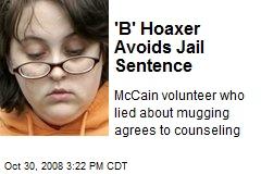 'B' Hoaxer Avoids Jail Sentence