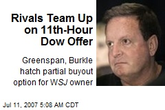Rivals Team Up on 11th-Hour Dow Offer
