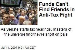 Funds Can't Find Friends in Anti-Tax Fight