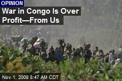 War in Congo Is Over Profit—From Us