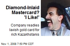 Diamond-Inlaid Mastercard? 'I Like!'