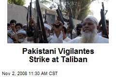 Pakistani Vigilantes Strike at Taliban