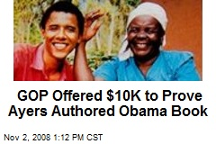 GOP Offered $10K to Prove Ayers Authored Obama Book