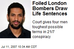 Foiled London Bombers Draw Life Sentences