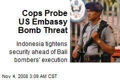 Cops Probe US Embassy Bomb Threat
