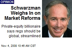 Schwarzman Weighs In on Market Reforms
