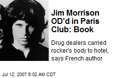 Jim Morrison OD'd in Paris Club: Book