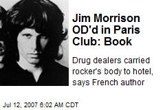 Jim Morrison OD'd in Paris Club: Book
