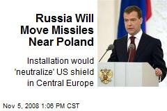 Russia Will Move Missiles Near Poland
